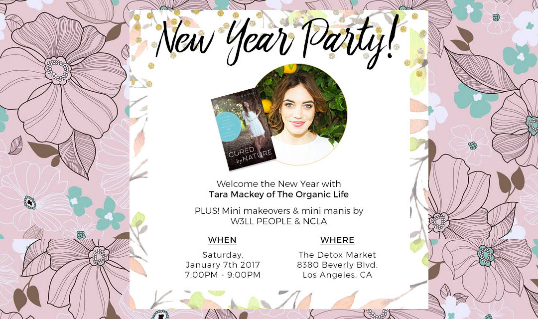 Join Me in Los Angeles January 7th for a New Year Party with The Detox Market!